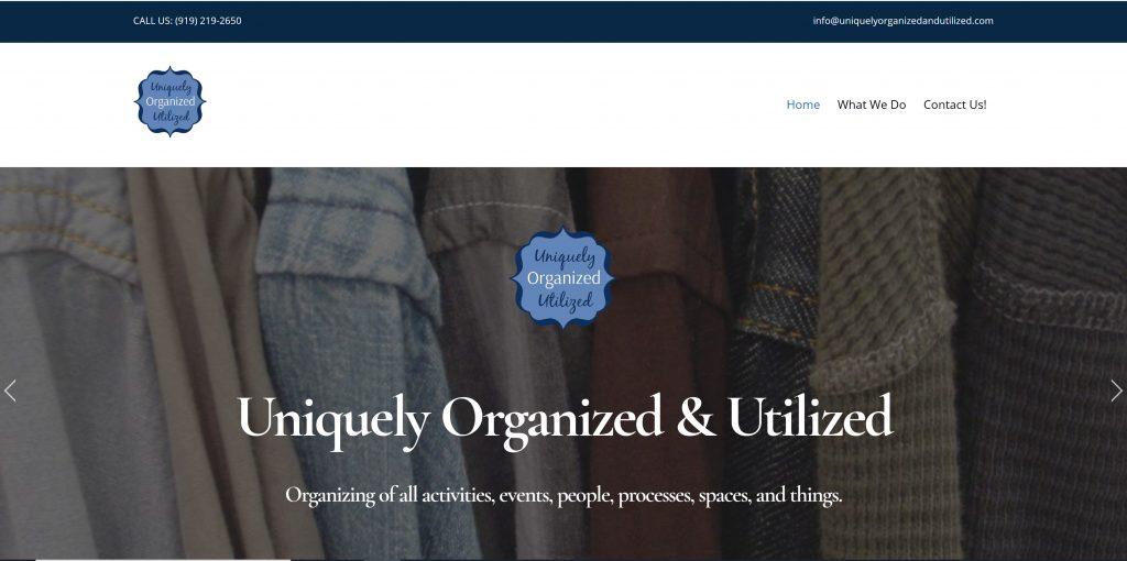 Uniquely Organized & Utilized